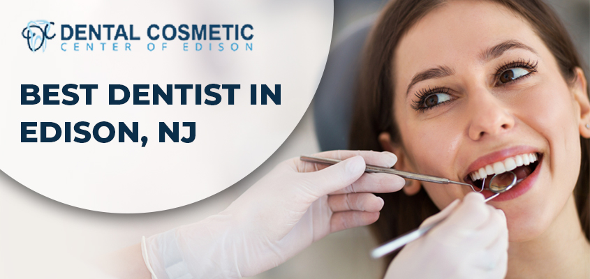Best Dentist in Edison, NJ